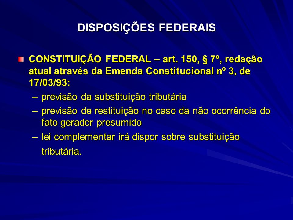 SUBSTITUIÇÃO TRIBUTÁRIA APLICABILIDADE NO ESTADO DE MINAS GERAIS