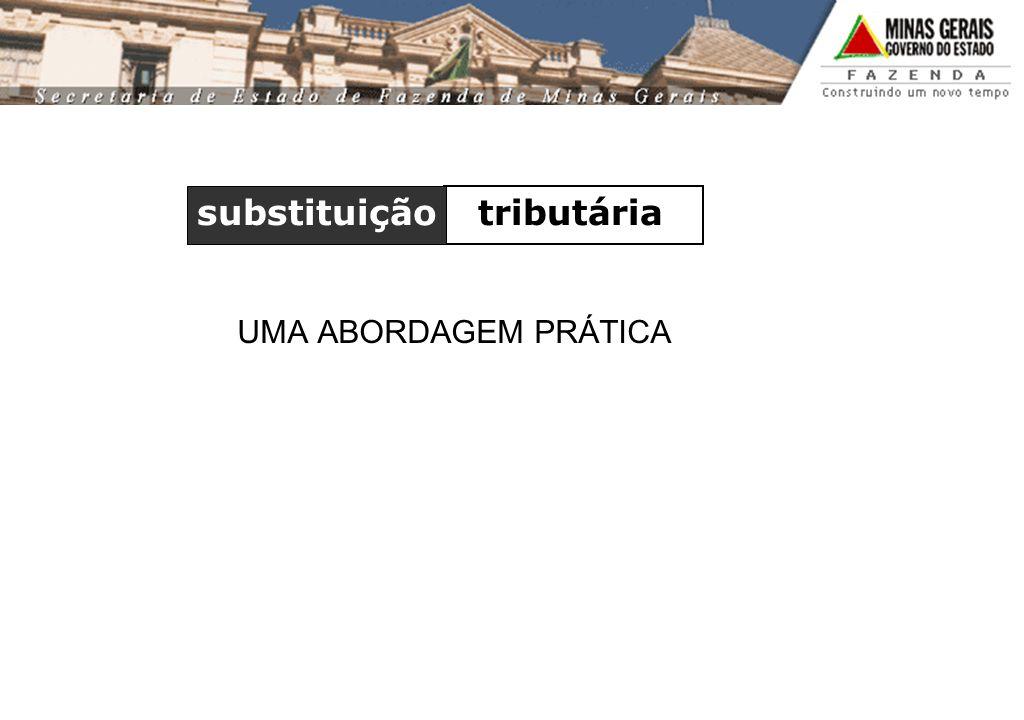 UMA ABORDAGEM PRÁTICA tributária substituição