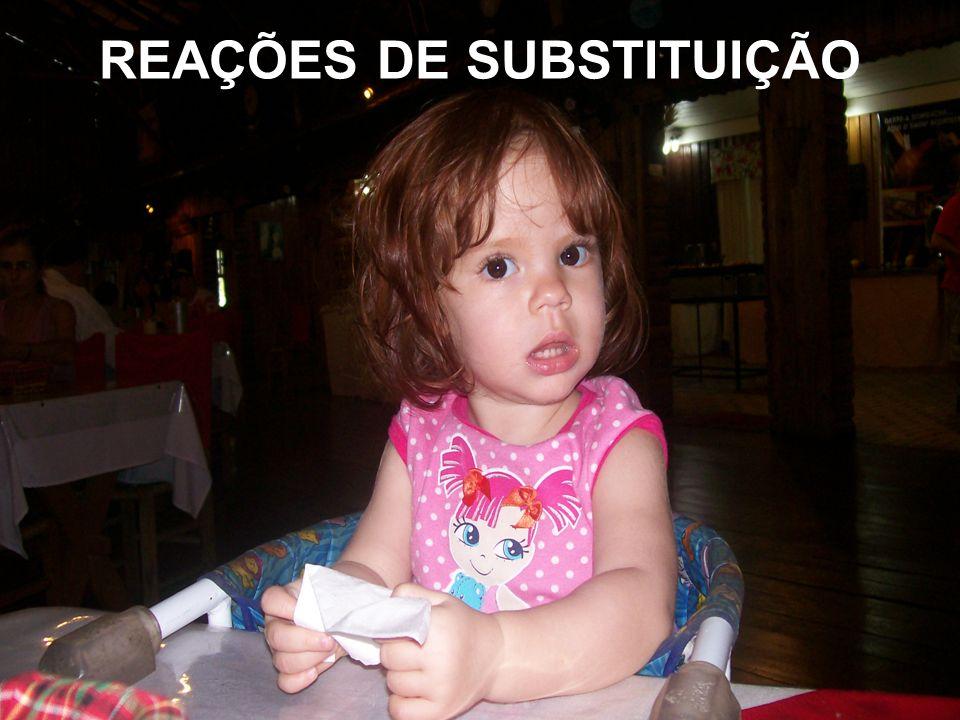 REAÇÕES DE SUBSTITUIÇÃO