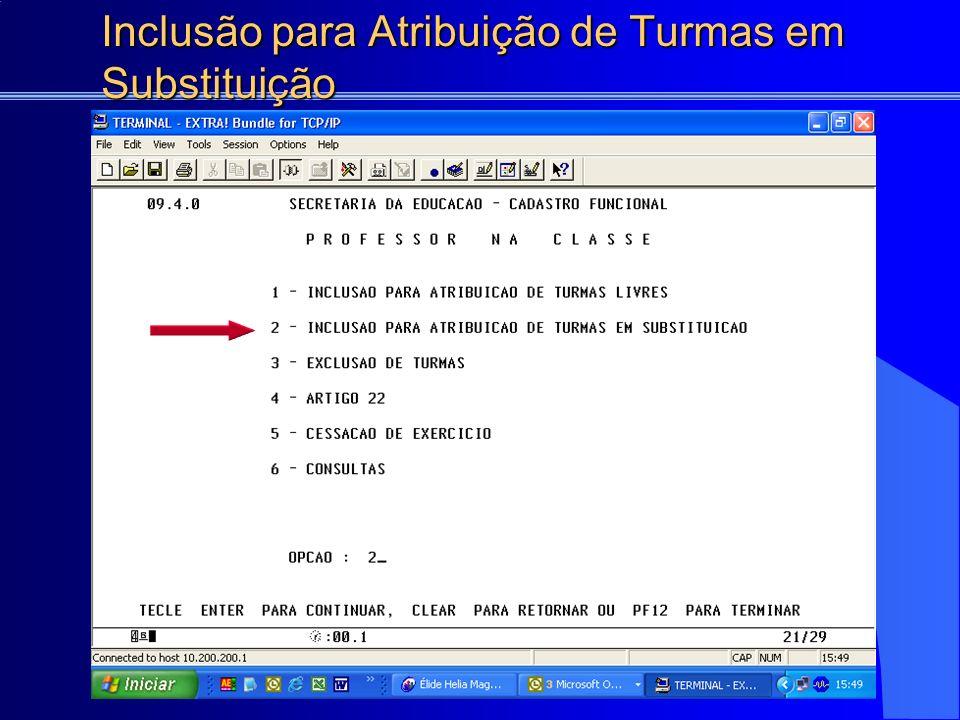 Inclusão para Atribuição de Turmas em Substituição INCLUSÃO EFETUADA COM SUCESSO
