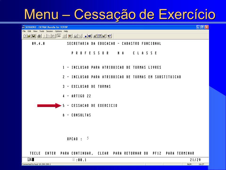 Menu – Cessação de Exercício 5