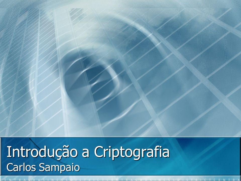 Introdução a Criptografia Carlos Sampaio