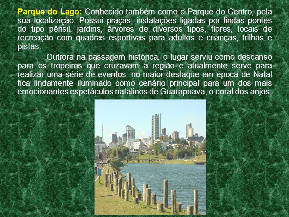 Parque do Lago: Conhecido também como o Parque do Centro, pela sua localização. Possui praças, instalações ligadas por lindas pontes do tipo pênsil, j