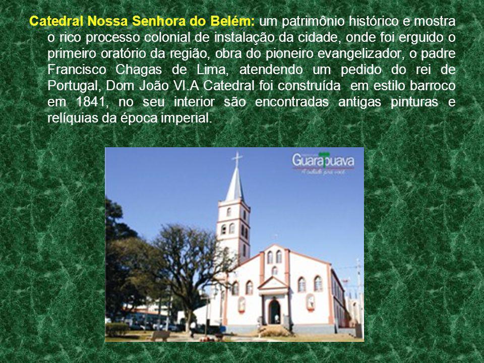Catedral Nossa Senhora do Belém: um patrimônio histórico e mostra o rico processo colonial de instalação da cidade, onde foi erguido o primeiro oratór