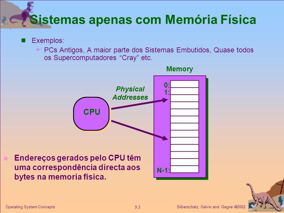 Silberschatz, Galvin and Gagne 2002 9.14 Operating System Concepts Desempenho do Demand Paging Probabilidade duma falha de pagina 0 p 1.0 se p = 0 sem falha se p = 1, cada referencia é uma falha Effective Access Time (EAT) EAT = (1 – p) x memory access + p x page fault overhead Page Fault overhead = service page fault interrupt + swap page out ( ver depois ) + swap page in + restart overhead