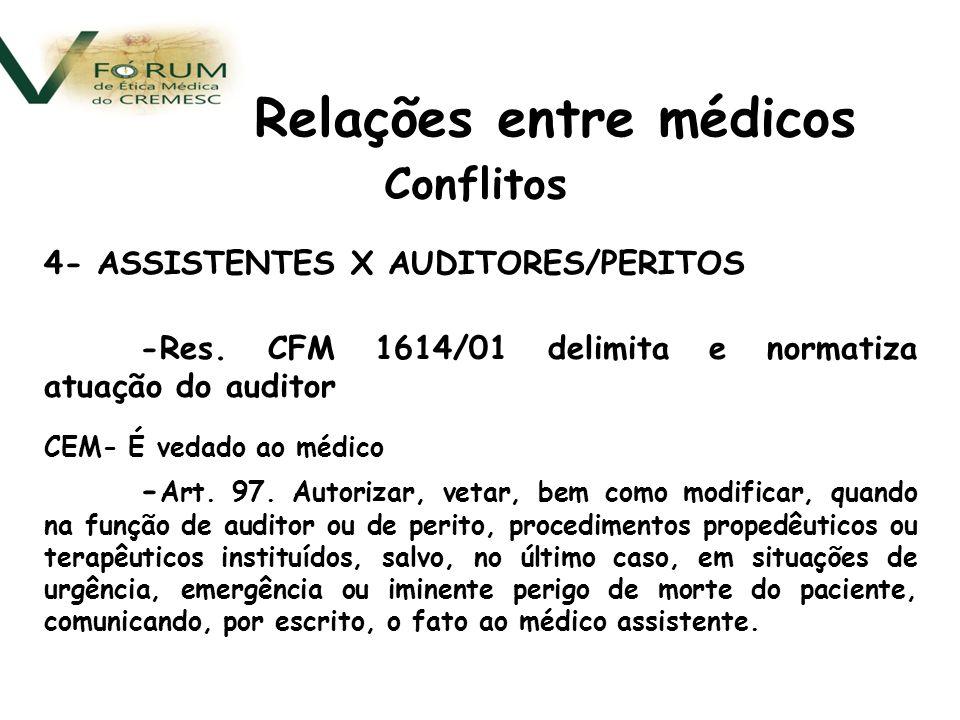 Conflitos 4- ASSISTENTES X AUDITORES/PERITOS -Res.