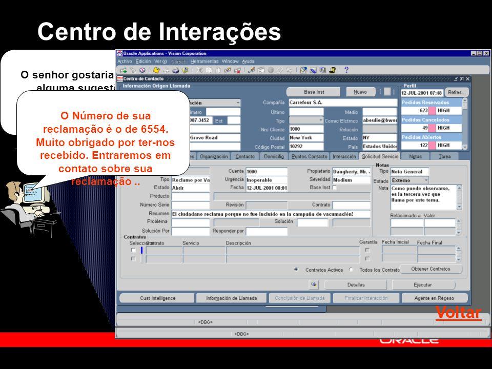 Centro de Interações Buenos días S. Lopez Llama por la promoción O senhor gostaria de fazer alguma sugestão ou atualização de dados em nossos sistemas