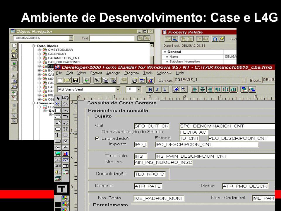 Ambiente de Desenvolvimento: Case e L4G