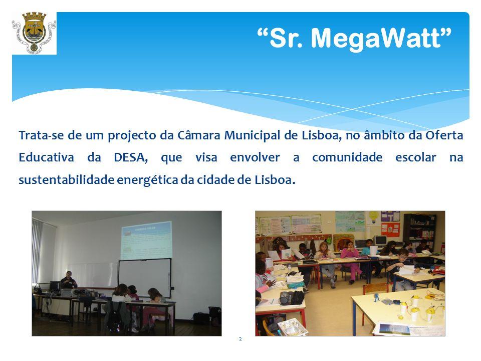 Trata-se de um projecto da Câmara Municipal de Lisboa, no âmbito da Oferta Educativa da DESA, que visa envolver a comunidade escolar na sustentabilida