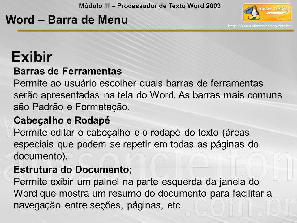 Cabeçalho e Rodapé Permite editar o cabeçalho e o rodapé do texto (áreas especiais que podem se repetir em todas as páginas do documento).