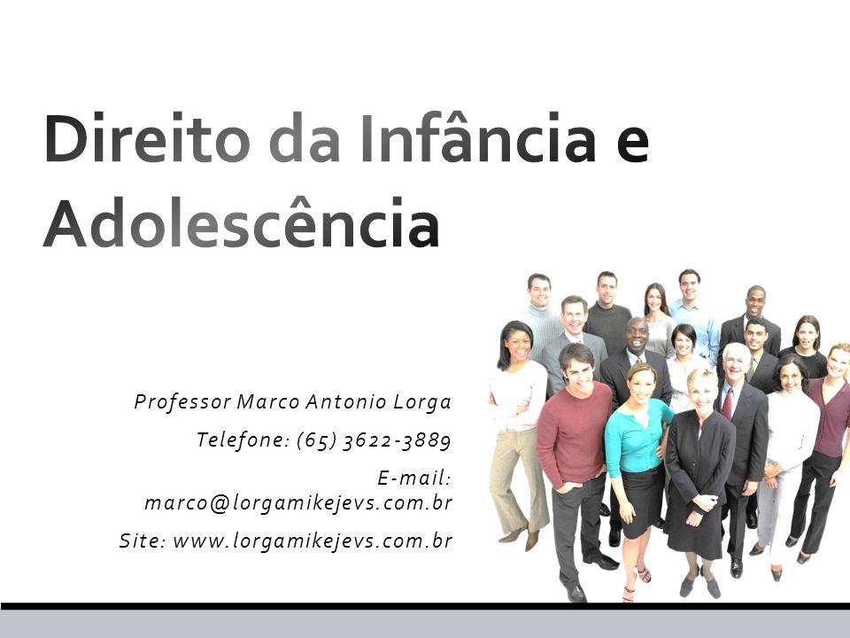 Professor Marco Antonio Lorga Telefone: (65) 3622-3889 E-mail: marco@lorgamikejevs.com.br Site: www.lorgamikejevs.com.br