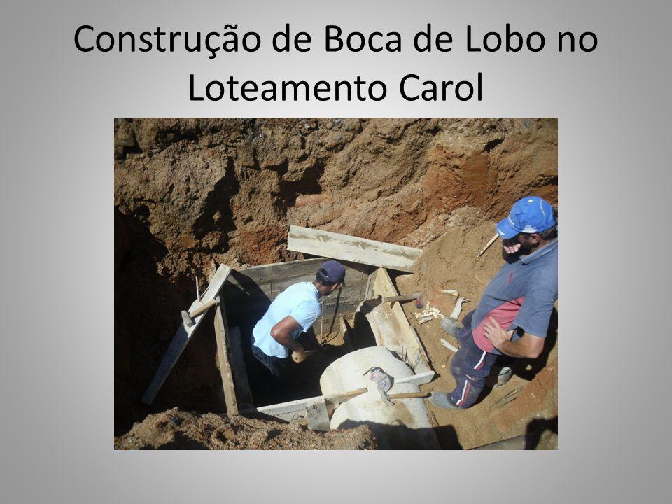 Construção de Boca de Lobo no Loteamento Carol