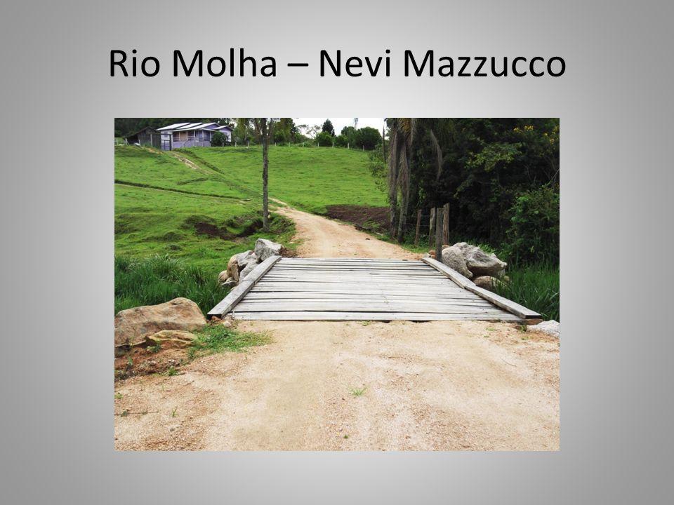 Rio Molha – Nevi Mazzucco