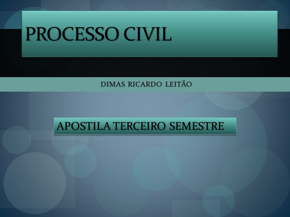 PRESSUPOSTOS PROCESSUAIS P.PROCESSUAIS SUBJETIVOS (DAS PARTES).