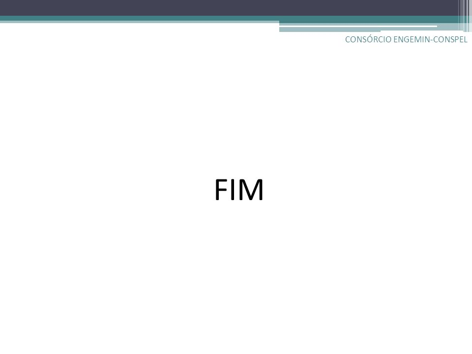 FIM CONSÓRCIO ENGEMIN-CONSPEL