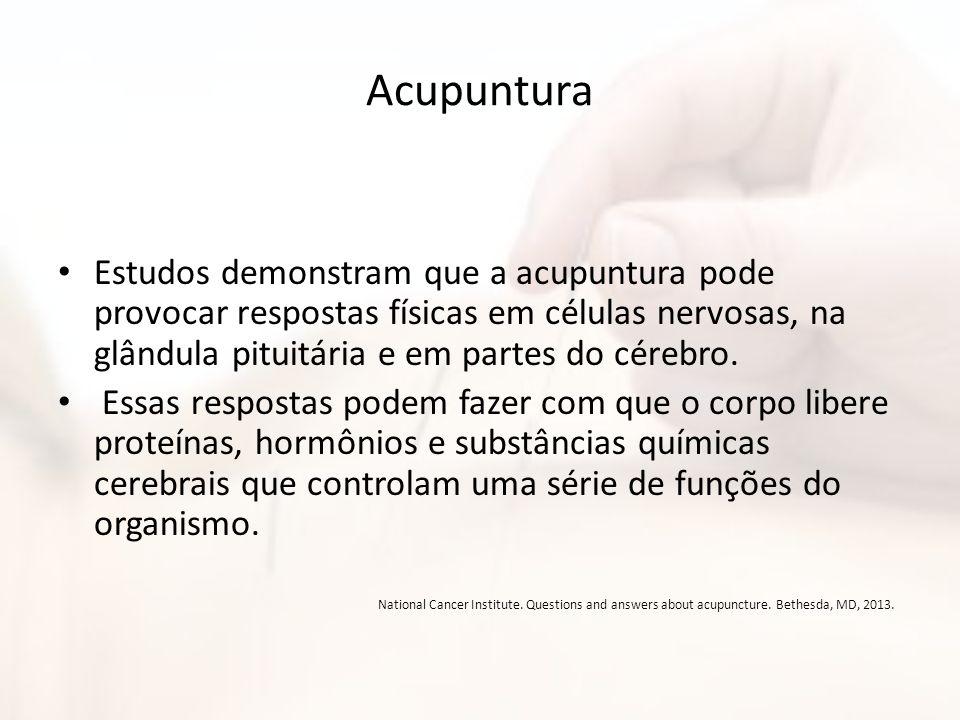 Acupuntura Estudos demonstram que a acupuntura pode provocar respostas físicas em células nervosas, na glândula pituitária e em partes do cérebro. Ess