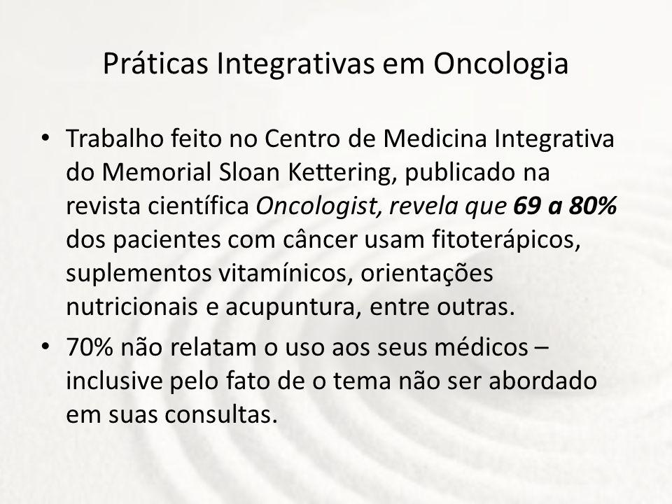 Práticas Integrativas em Oncologia Trabalho feito no Centro de Medicina Integrativa do Memorial Sloan Kettering, publicado na revista científica Oncol