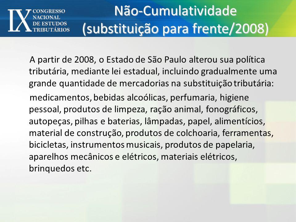 A partir de 2008, o Estado de São Paulo alterou sua política tributária, mediante lei estadual, incluindo gradualmente uma grande quantidade de mercad