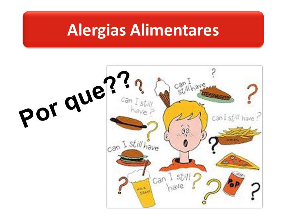 Alergias Alimentares Por que??