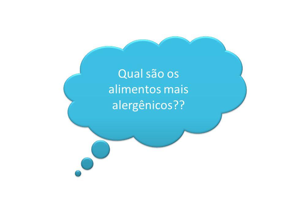 Qual são os alimentos mais alergênicos??