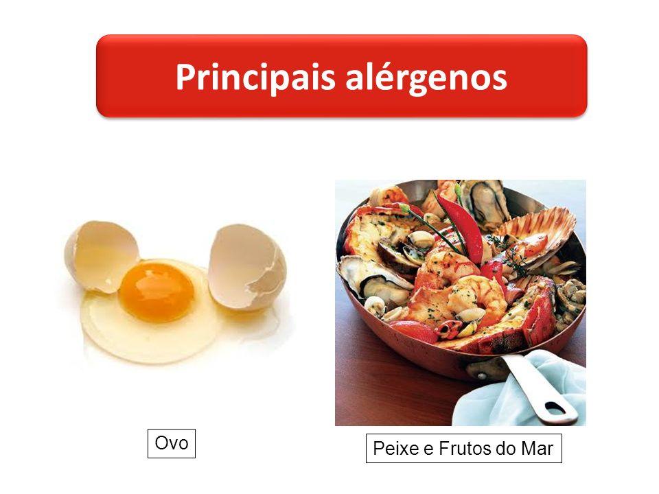 Ovo Peixe e Frutos do Mar Principais alérgenos