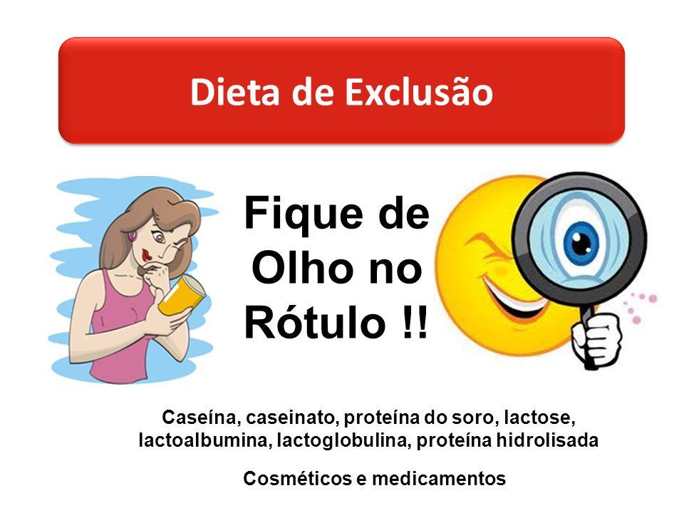 Dieta de Exclusão Fique de Olho no Rótulo !.