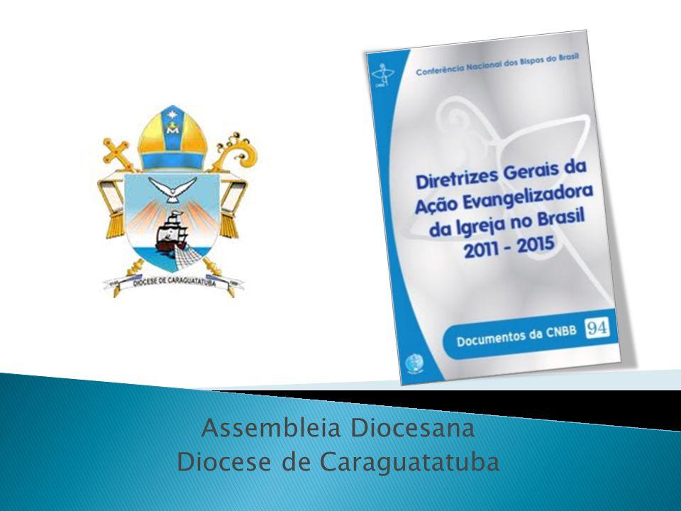 Assembleia Diocesana Diocese de Caraguatatuba