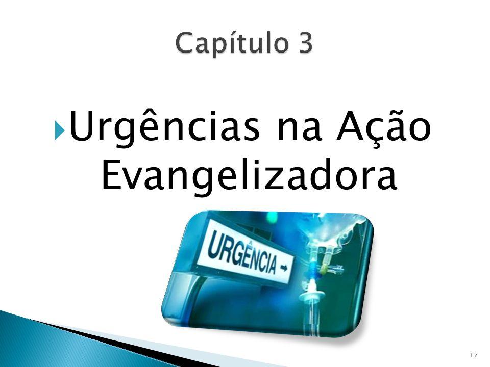 Urgências na Ação Evangelizadora 17