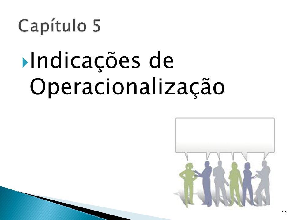 Indicações de Operacionalização 19