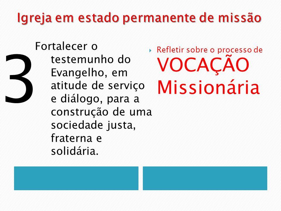 Fortalecer o testemunho do Evangelho, em atitude de serviço e diálogo, para a construção de uma sociedade justa, fraterna e solidária. Refletir sobre