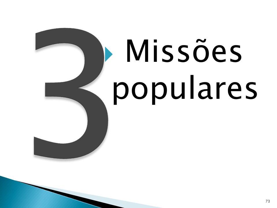 Missões populares 73