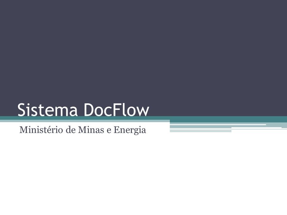 Sistema DocFlow Ministério de Minas e Energia