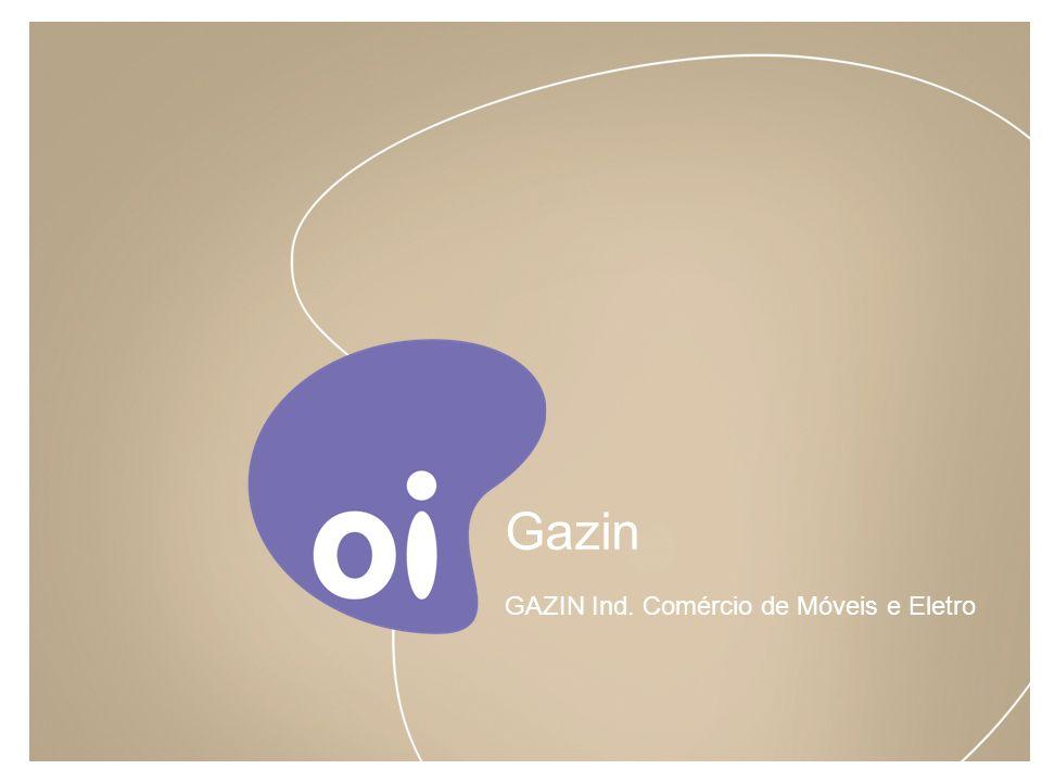ACEITAÇÃO: CRITÉRIO GERAL Projeto: GAZIN Ind.