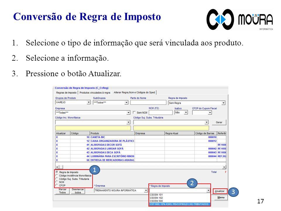 17 1.Selecione o tipo de informação que será vinculada aos produto.