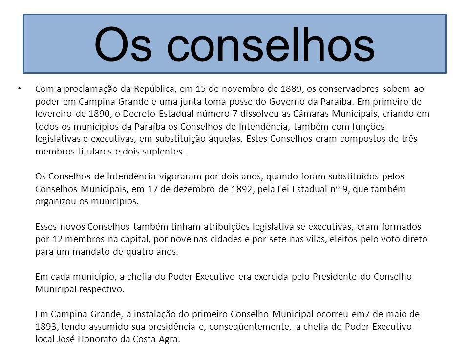 Com a proclamação da República, em 15 de novembro de 1889, os conservadores sobem ao poder em Campina Grande e uma junta toma posse do Governo da Para