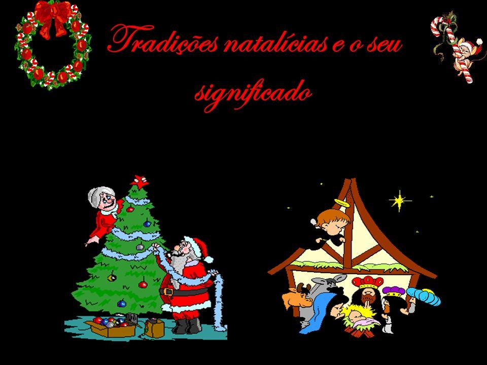 Tradições natalícias e o seu significado