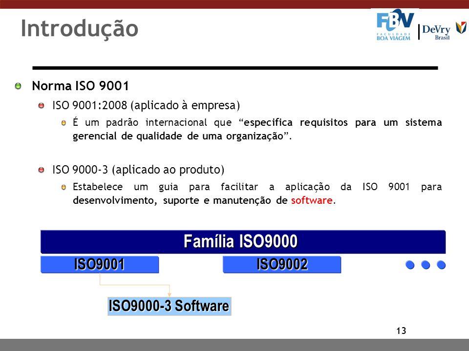 13 Introdução Norma ISO 9001 ISO 9001:2008 (aplicado à empresa) É um padrão internacional que especifica requisitos para um sistema gerencial de quali