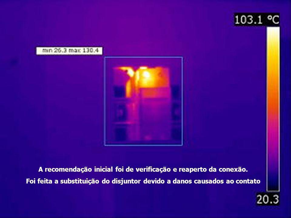 Quadro de disjuntores Disjuntor geral apresentou aquecimento. A recomendação inicial foi de verificação e reaperto da conexão. Foi feita a substituiçã