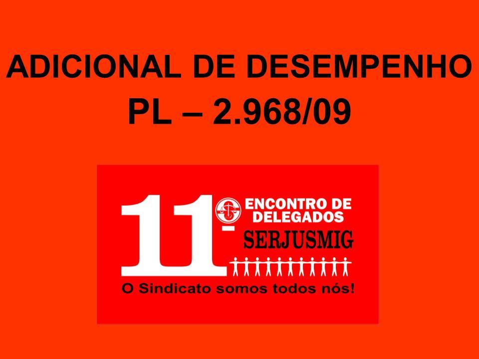 ADICIONAL DE DESEMPENHO PL – 2.968/09