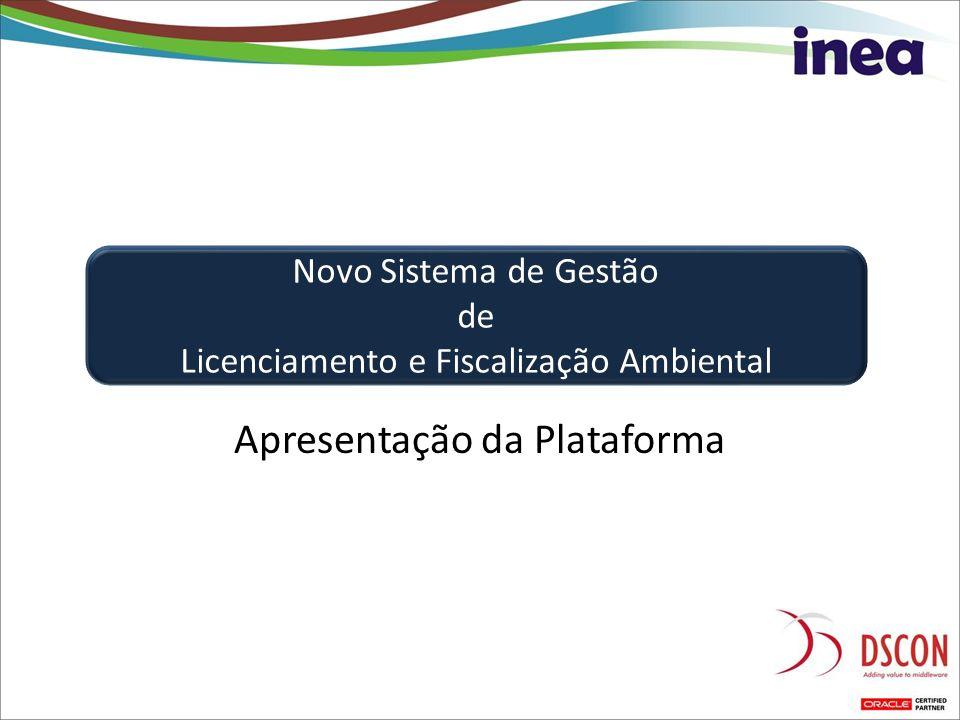 Apresentação da Plataforma Novo Sistema de Gestão de Licenciamento e Fiscalização Ambiental