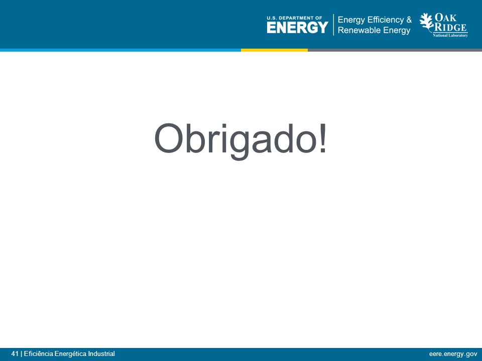 41 | Eficiência Energética Industrialeere.energy.gov Obrigado!