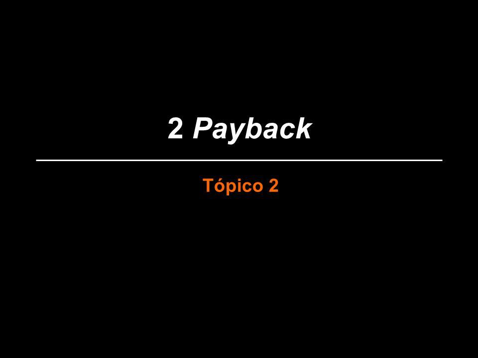 2 Payback Tópico 2