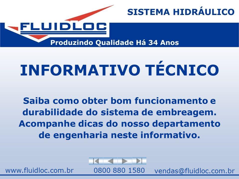 INFORMATIVO TÉCNICO Saiba como obter bom funcionamento e durabilidade do sistema de embreagem.