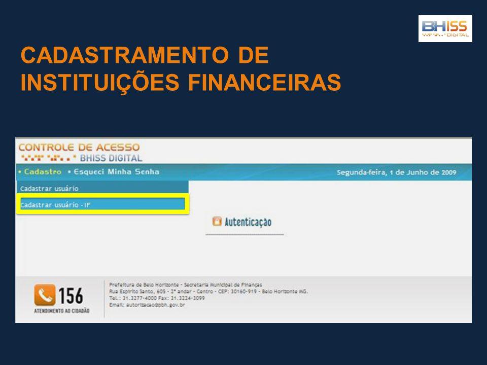 CADASTRAMENTO DE INSTITUIÇÕES FINANCEIRAS