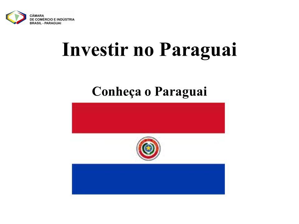 Investir no Paraguai Conheça o Paraguai