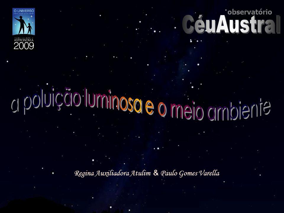 Regina Auxiliadora Atulim & Paulo Gomes Varella observatório