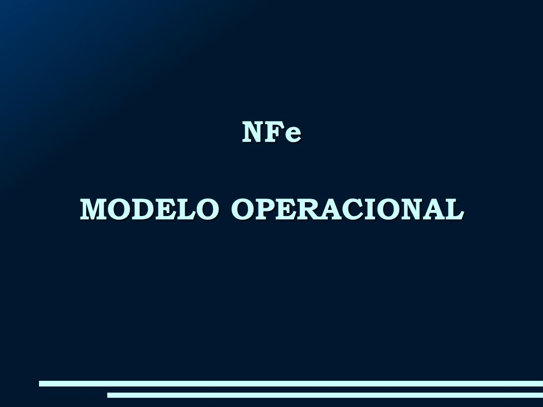 NFe MODELO OPERACIONAL