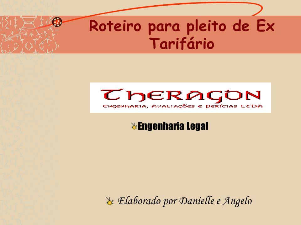 Roteiro para pleito de Ex Tarifário Engenharia Legal Elaborado por Danielle e Angelo