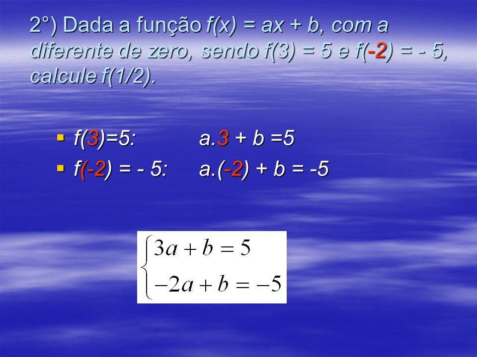 Resolvendo o sistema pelo método da adição temos 1° ADIÇÃO: Multiplicar a primeira equação por (-1) e somar as equações Calculando valor de b por substituição Logo, a função é f(x)= 2x – 1.