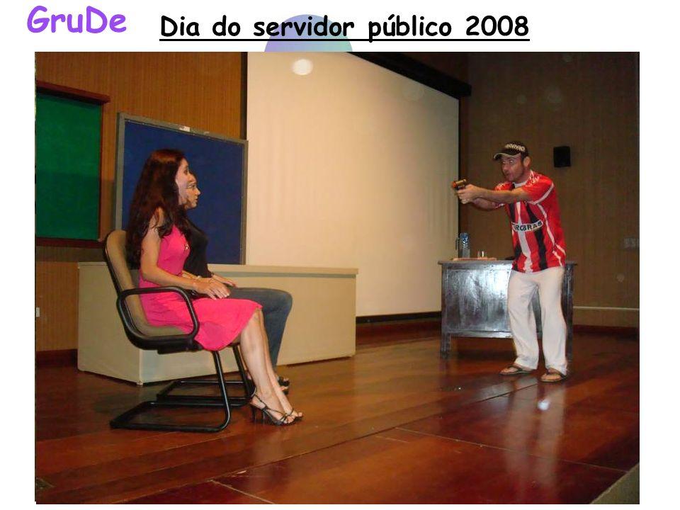 Dia do servidor público 2008 GruDe